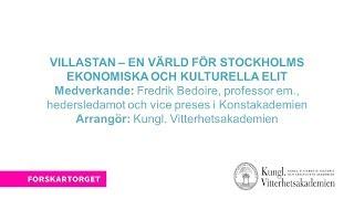 Forskartorget 2017 - Villastan – en värld för Stockholms ekonomiska och kulturella elit
