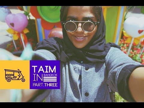 TAIM IN BANGKOK PART 3 | تيم في بانكوك الجزء ٣
