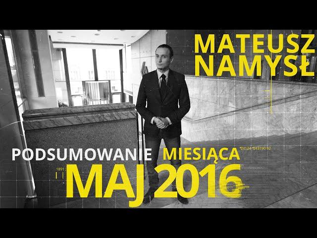 Mateusz Namysł, #4 PODSUMOWANIE MIESIĄCA (10.06.2016)
