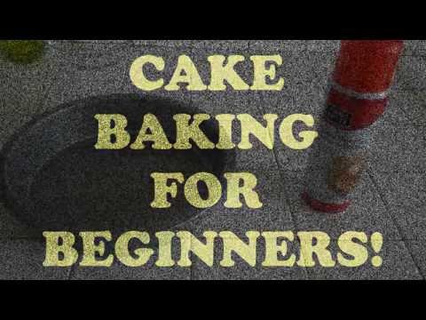 Cake Baking for Beginners!