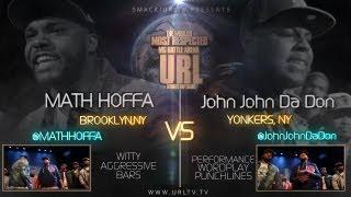 getlinkyoutube.com-SMACK/ URL PRESENTS MATH HOFFA vs JOHN JOHN DA DON