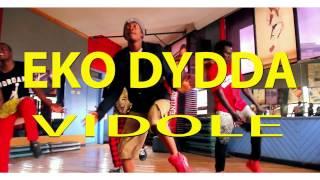Eko Dydda - Vidole (Official Dance Video)