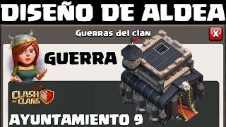 getlinkyoutube.com-DISEÑO DE ALDEA - GUERRA AYUNT 9 / TH 9 - A por todas con Clash of Clans - Español - CoC