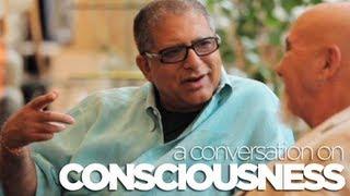 getlinkyoutube.com-CONSCIOUSNESS - A conversation with Deepak Chopra and Stuart Hameroff
