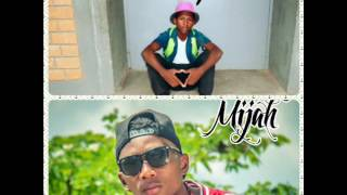 MIJAH FT LIL JAH [ANY ANDAKILASY] (nouveauté gasy 2017)