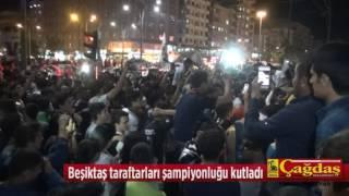 Beşiktaş taraftarları şampiyonluğu kutladı