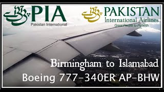 getlinkyoutube.com-✈FLIGHT REPORT✈ Pakistan International Airlines - Islamabad-Birmingham PK791 Boeing 777-340ER AP-BHW