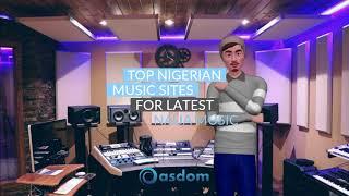 Top Nigerian Music Websites For Latest Naija Music Download