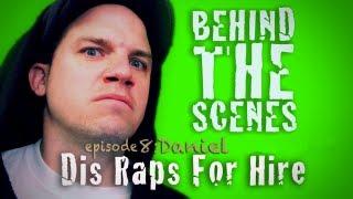 getlinkyoutube.com-Dis Raps For Hire  - Ep. 8 - Behind the Scenes