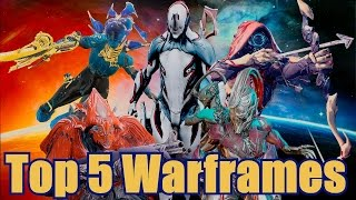 getlinkyoutube.com-Top 5 Warframes of Warframe