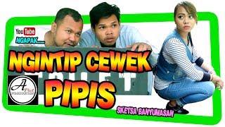 Film Pendek : NGINTIP CEWEK PIPIS #SketsaBanyumasan & Apict Production