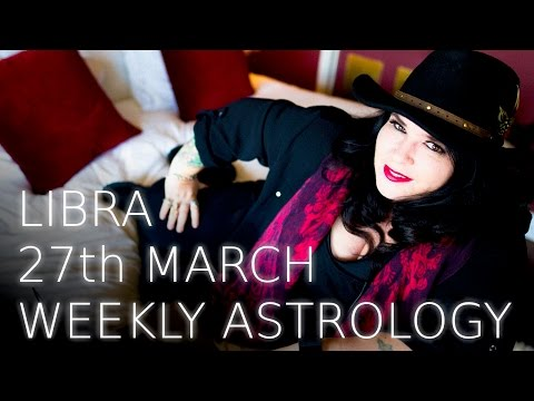 Libra Weekly Astrology Forecast 27th March 2017
