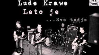 Lude Krawe - Leto je
