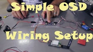 getlinkyoutube.com-FPV Series Episode 6: Simple OSD Wiring