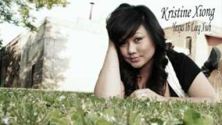 getlinkyoutube.com-Kristine Xiong2-Yexus Ib Leeg Xwb.wmv