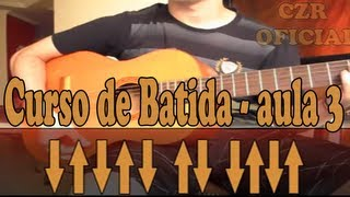 getlinkyoutube.com-Batida 3, Aula de violão ritmo simples. Aprenda sozinho.