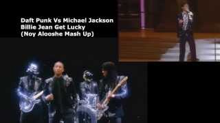 getlinkyoutube.com-Daft Punk Vs Michael Jackson - Billie Jean Get Lucky (Noy Alooshe Mash Up)