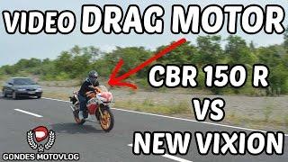 getlinkyoutube.com-Video Drag Bike New Vixion VS Honda CBR 150 R Terbaru 2016