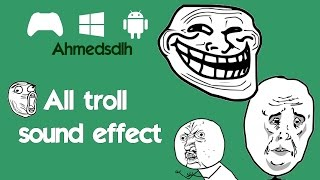 All troll sound effect v1 (mediafire Link)