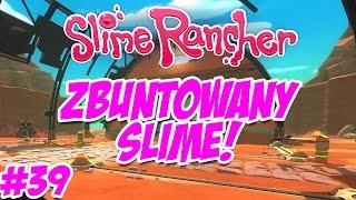 getlinkyoutube.com-Slime Rancher #39 - ZBUNTOWANY RAD HUNTER SLIME!