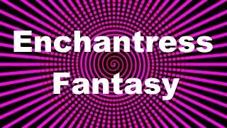 getlinkyoutube.com-Enchantress Fantasy Hypnosis