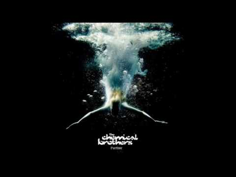 The Chemical Brothers - Further - 02 - Escape Velocity (Part 1)