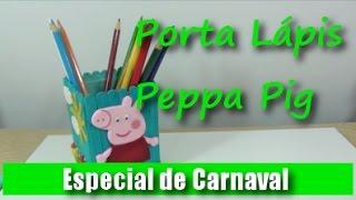 getlinkyoutube.com-Porta Lápis da Peppa Pig #CanalAuladeBiscuit