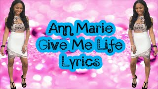 getlinkyoutube.com-Ann Marie - Give Me Life (Lyrics)