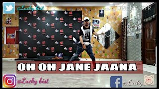 Oh Oh Jane jaana Dance by Lucky Bist width=