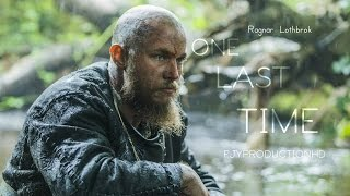getlinkyoutube.com-Vikings - Ragnar Lothbrok - One Last Time - Tribute