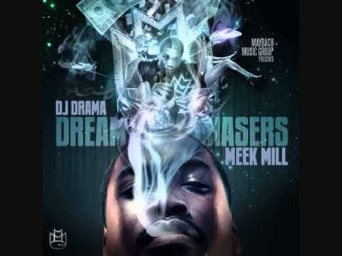 01 Meek Mill - Intro (Dream Chasers Mixtape)
