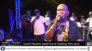 Grand Masters Band drop freshy Sunrise Promotions Soaking Wet.
