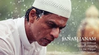 getlinkyoutube.com-Janam Janam 'Ost DILWALE' Versi Melayu   Jangan-Jangan - Mr Bie 'Parodi'