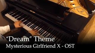 "getlinkyoutube.com-Mysterious Girlfriend X - ""Dream"" theme [piano]"
