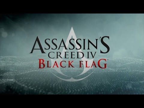 "Assassin's Creed 4: Black Flag - World Premiere Trailer Official ""Assassins Creed IV"""
