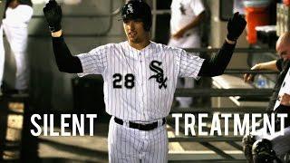 MLB   Silent Treatment