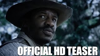 THE BIRTH OF A NATION: Official HD Teaser Trailer