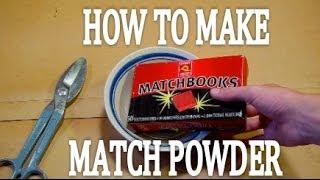 getlinkyoutube.com-How to Make MATCH POWDER