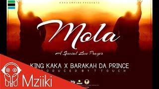 getlinkyoutube.com-King Kaka ft Barakah Da Prince - Mola  (Official Audio)