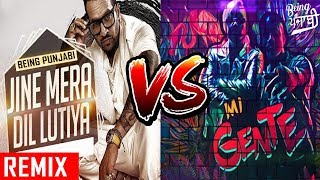 Dil Luteya Vs Mi Gente (Mashup) DJ Syrah   Jazzy B,Apache Indian,J Balvin,Willy William   FULL SONG