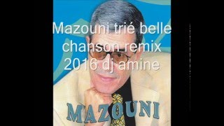 getlinkyoutube.com-Mazouni trié belle chanson remix 2016 dj amine