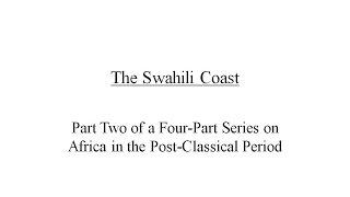The Swahili Coast