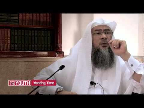 Wasting Time - Sheikh Assim Al-Hakeem -f-wtTRKLydc