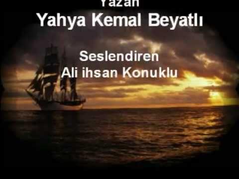 Sessiz Gemi-Bir Yahya Kemal Beyatl� �iiri