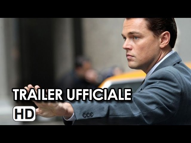 The Wolf of Wall Street Trailer Italiano Ufficiale - Leonardo DiCaprio