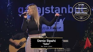 Deniz Sipahi - Sabır [Göksel Cover] / Akustikhane #sesiniaç