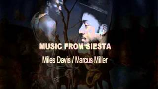 getlinkyoutube.com-Music From Siesta- Miles Davis and Marcus Miller Full Album
