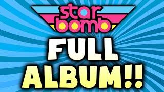 getlinkyoutube.com-Starbomb - FULL ALBUM (Official)