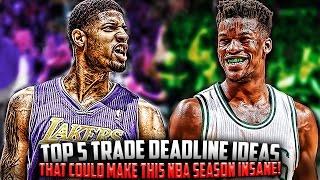 getlinkyoutube.com-Top 5 Trade Ideas for Trade Deadline That Would Make The 2017 NBA Season INSANE!