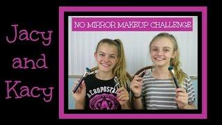 getlinkyoutube.com-No Mirror Make Up Challenge ~ Jacy and Kacy